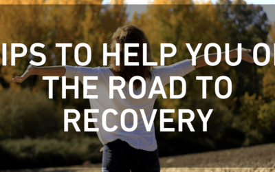 Tips to Help You on the Road to Recovery
